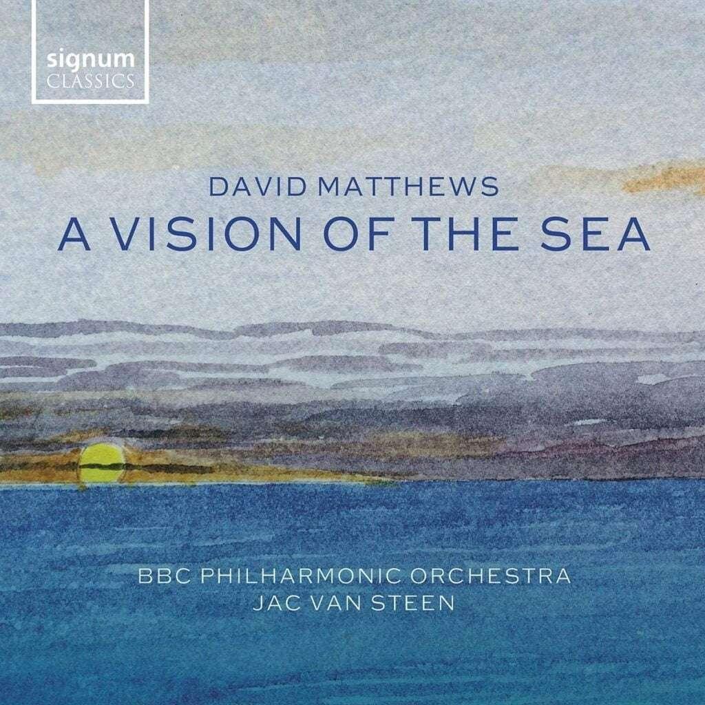 David Matthews - A Vision Of The Sea