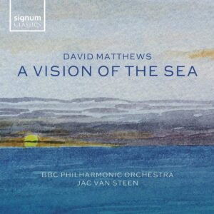 David Matthews - A Vision Of The Sea