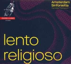LENTO RELIGIOSO - Works by Berg, Korngold, Bruckner