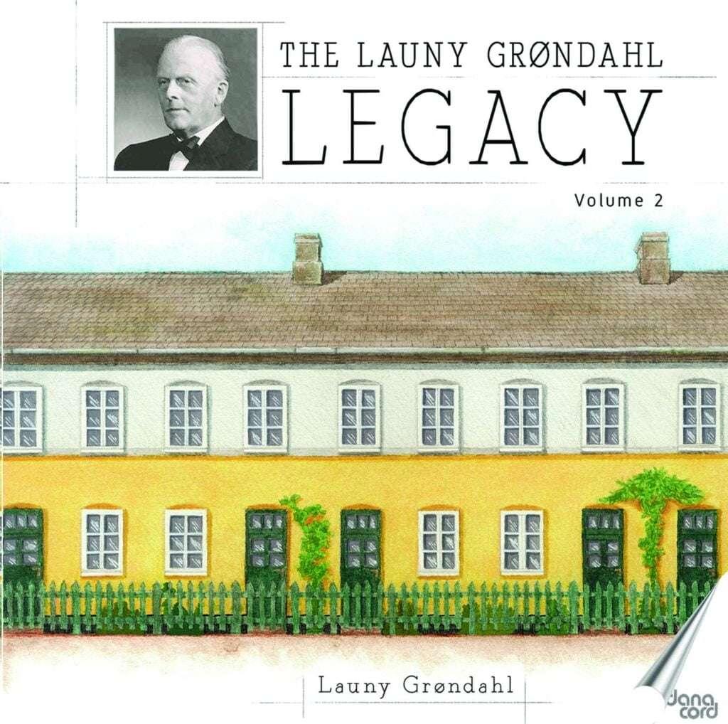 Launy Grondahl Legacy 2