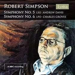 Robert Simpson - Symphonies Nos 5 + 6