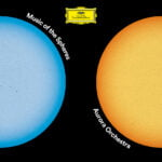 Music of the Spheres - AURORA ORCHESTRA